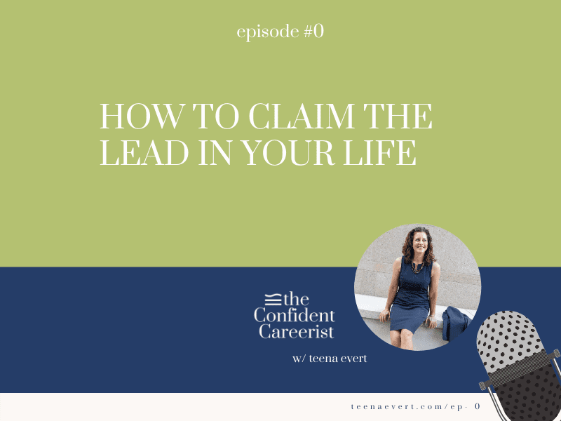 Episode 0: How to Claim the Lead in Life