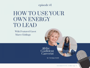 Episode #1 How to Use Your Own Energy to Lead