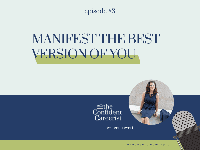 Episode #3: How to Manifest The Best Version of You