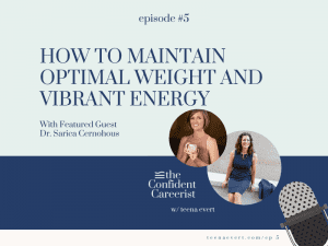 Episode #5 How to Maintain Optimal Weight and Vibrant Energy
