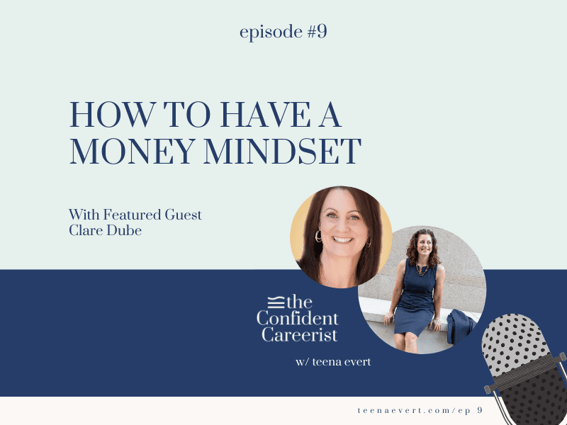 Episode #9: How to Have a Money Mindset