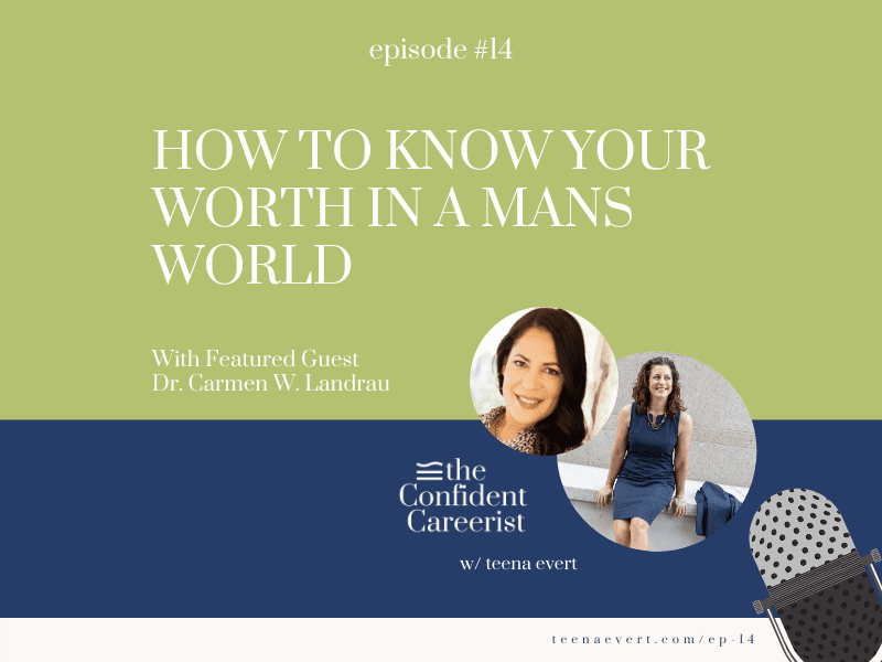 Episode #14: How to Know Your Worth in a Mans World