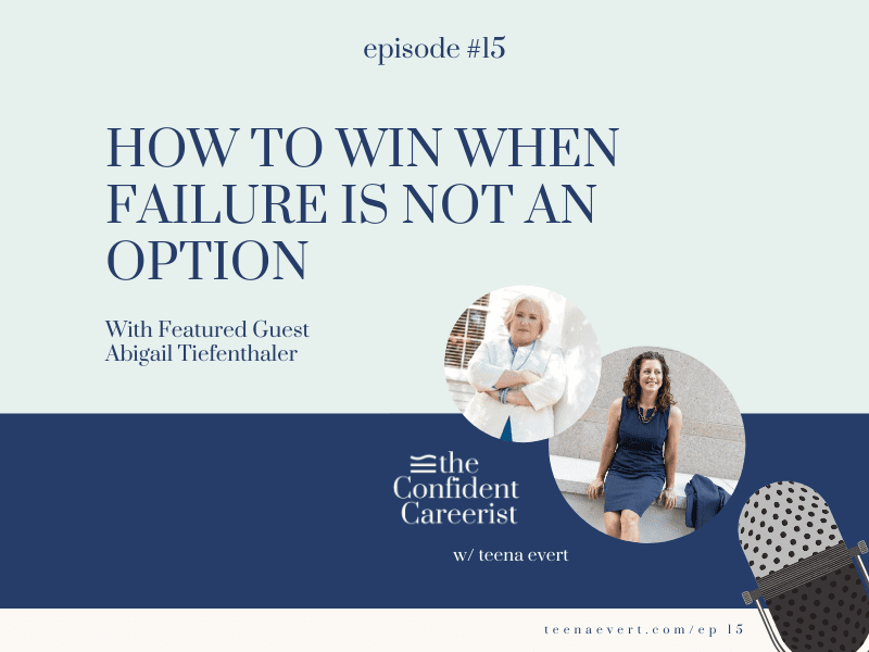 Episode #15: How to Win When Failure is Not an Option