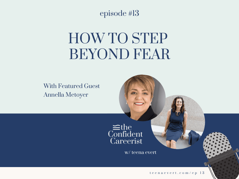 Episode #13: How to Step Beyond Fear