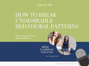 Episode #16 How to Break Undesirable Behavioral Patterns