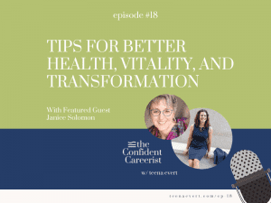 Episode #18 Tips for Better Health, Vitality, and Transformation