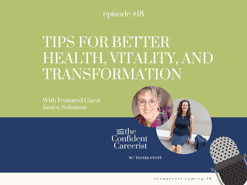 Episode #18: Tips for Better Health, Vitality, and Transformation