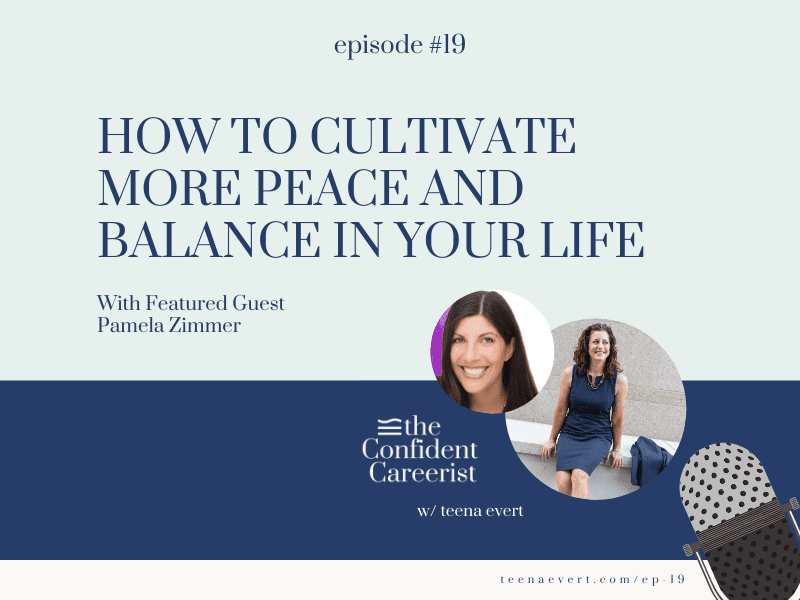 Episode #19: How to Cultivate More Peace and Balance in Your Life