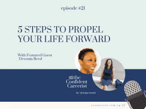 Episode #21 5 Steps to Propel Your Life Forward