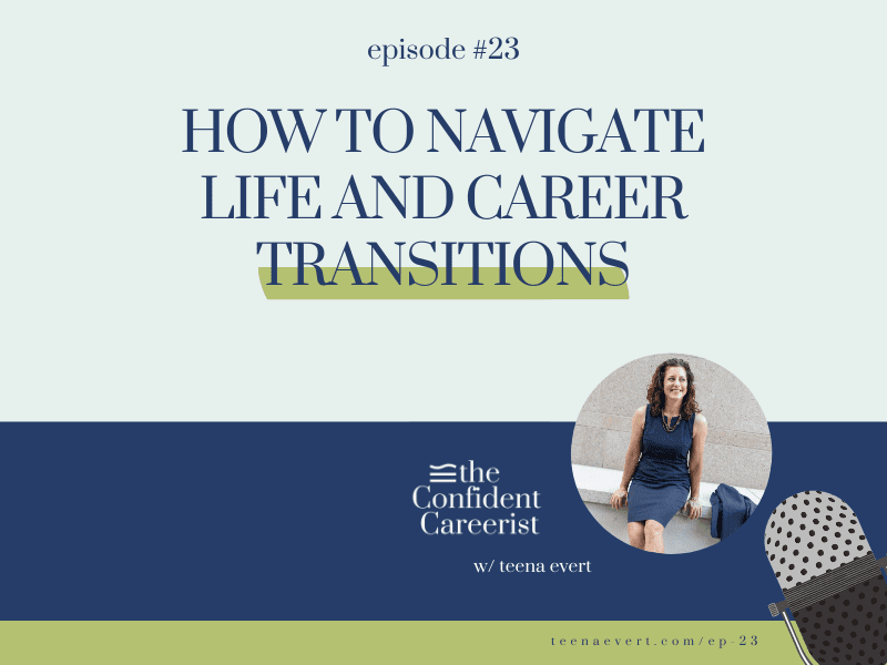 Episode: #23 How to Navigate Life and Career Transitions