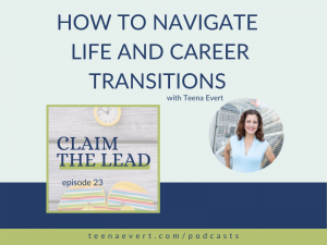 episode-23-how-to-navigate-life-and-career-transitions