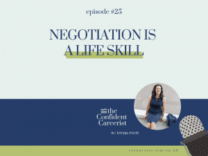 Episode #25 Negotiation Is a Life Skill