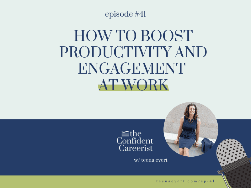 Episode #41: How to Boost Productivity and Engagement at Work