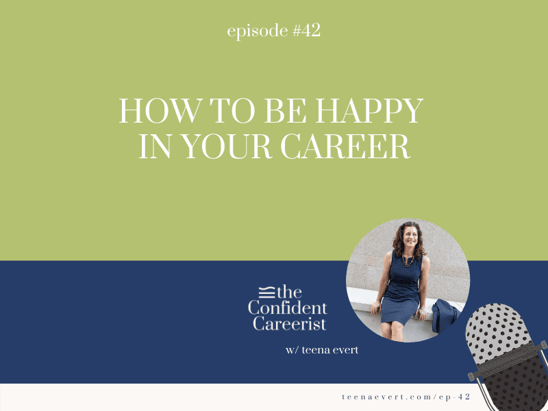 Episode #42: How to Be Happy in Your Career
