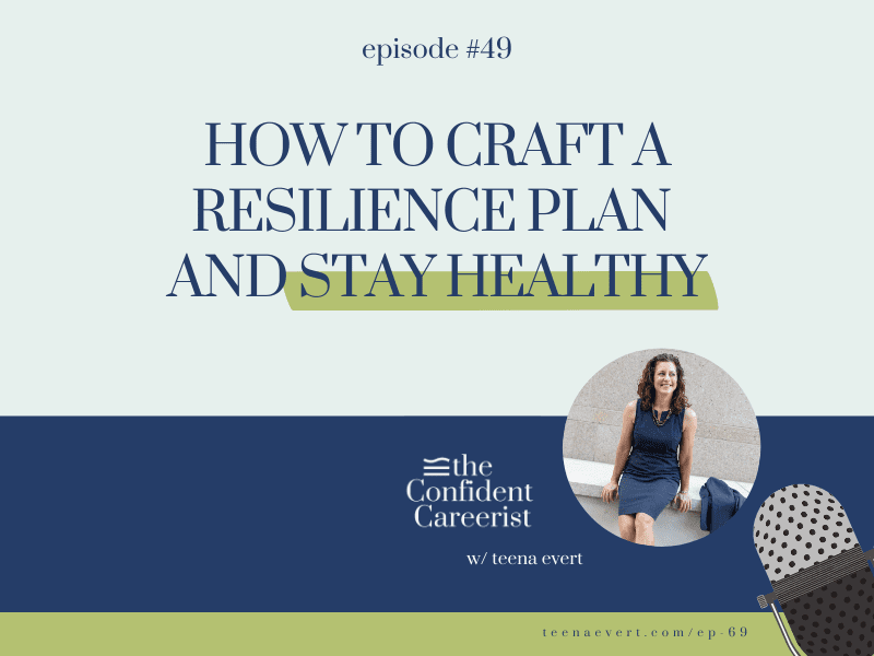 Episode #49: How to Craft a Resilience Plan and Stay Healthy