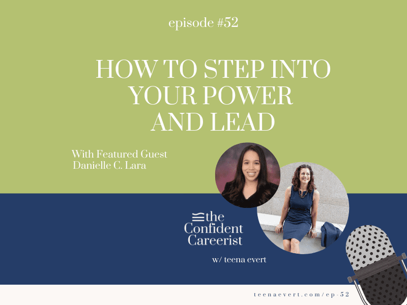 Episode 52: How to Step Into Your Power And Lead