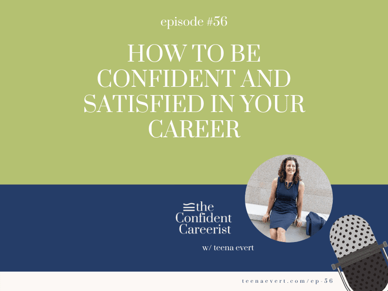 Episode #56: How To Gain Confidence In Your Career