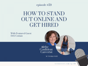 Episode #59 How to Stand Out Online and Get Hired
