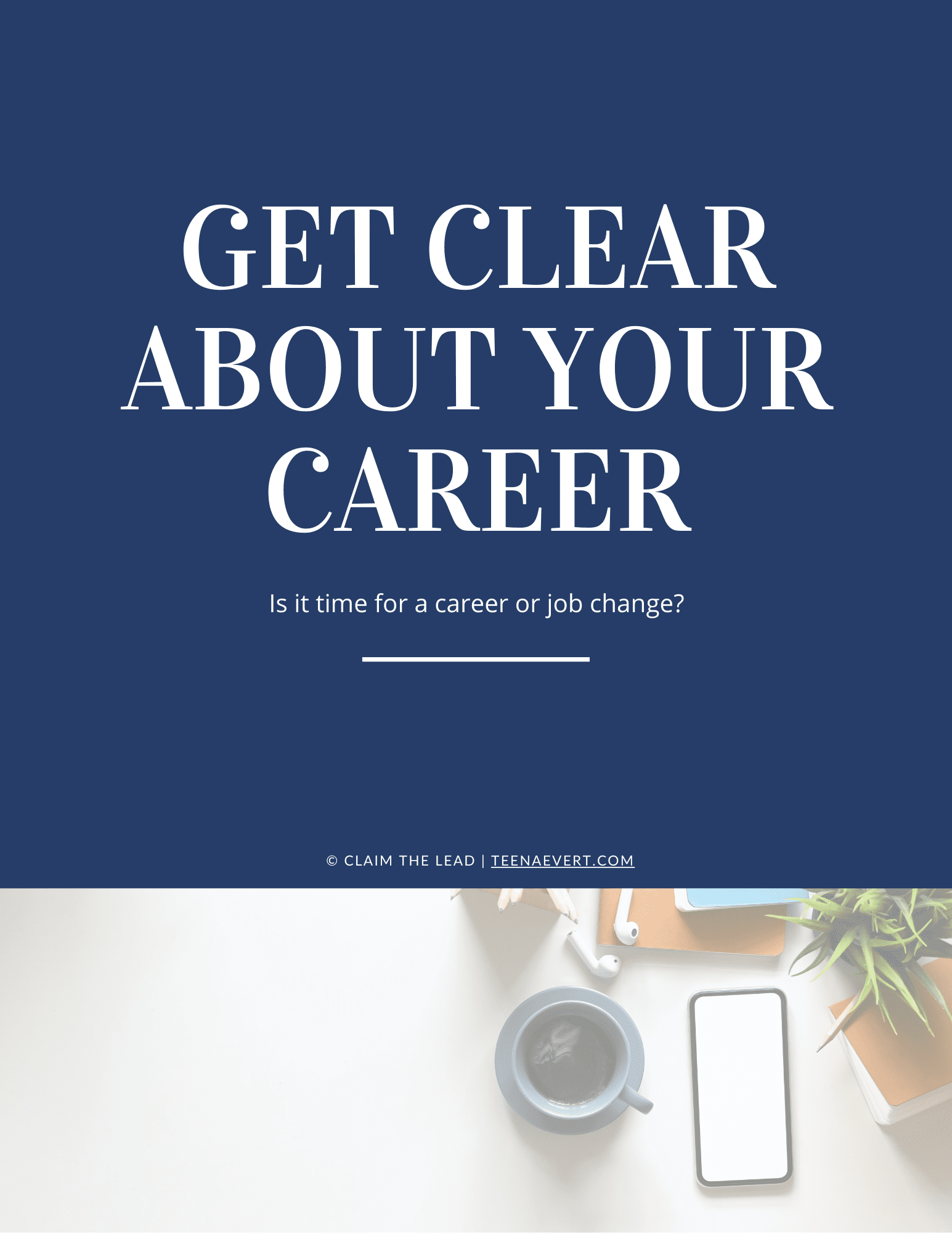 Get Clear About Your Career