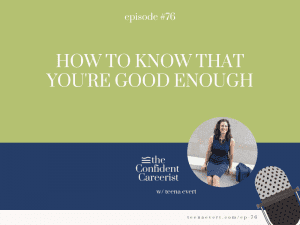 podcast-episode-how-to-know-that-you're-good-enough