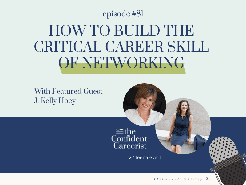 Episode #81: How to Build the Critical Career Skill of Networking