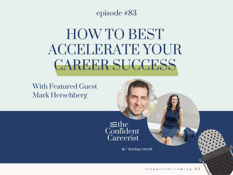 Episode #83: How to Best Accelerate Your Career Success