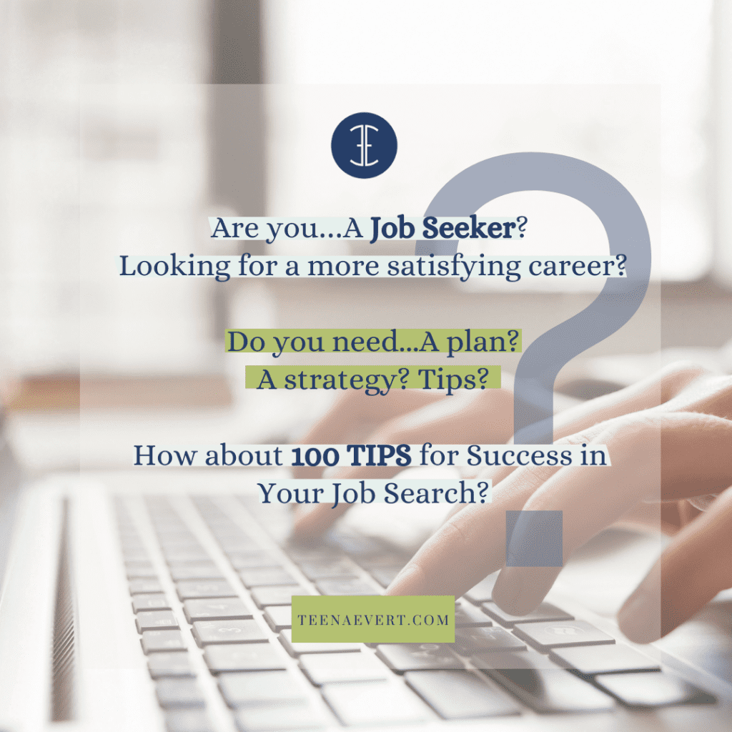 100 TIPS for Success in Your Job Search