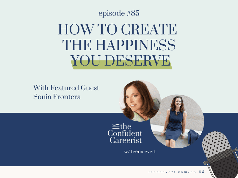 Episode #85: How to Create the Happiness You Deserve