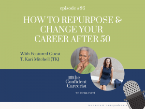podcast-episode-how-to-repurpose-and-change-your-career-after-50