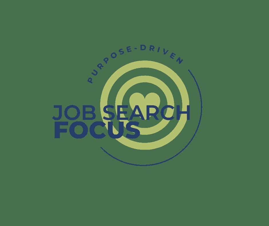 job-search-focus-purpose-driven